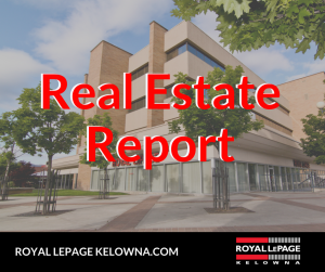 Royal LePage Kelowna Real Estate Report for August 2018