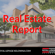 Royal LePage Kelowna Real Estate Report for September 2018